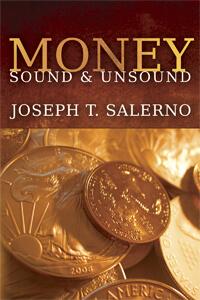 Money_Sound_and_Unsound_by_Joseph_T_Salerno