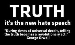 TruthistheNewHateSpeech