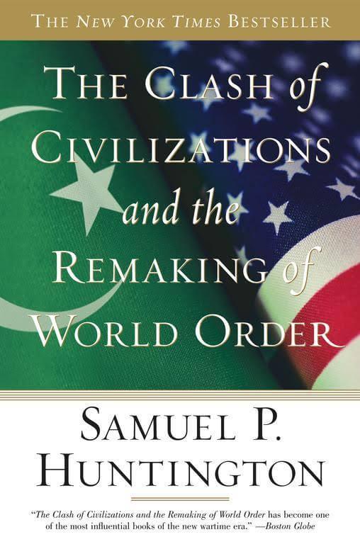 samuel huntington thesis in clash of civilizations · the great harvard historian samuel huntington is clash of civilizations this thesis has revisiting the clash of civilizations.
