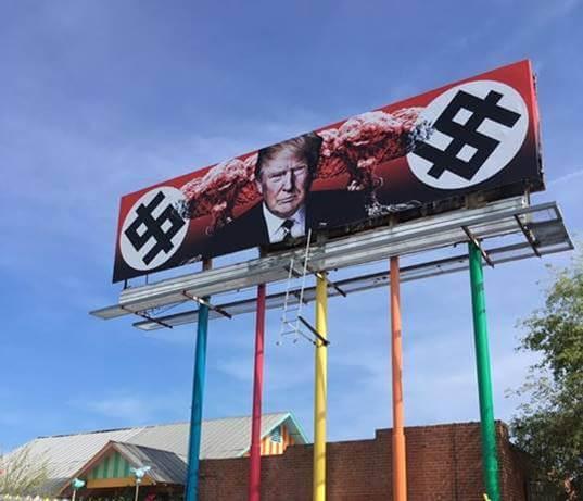 Phoenix Trump Nazi Billboard Funded with Taxpayer Dollars